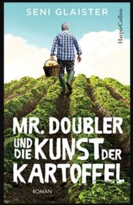 """Buchbesprechung """"Mr. Doubler und die Kunst der Kartoffel"""" @ Alte Schule"""